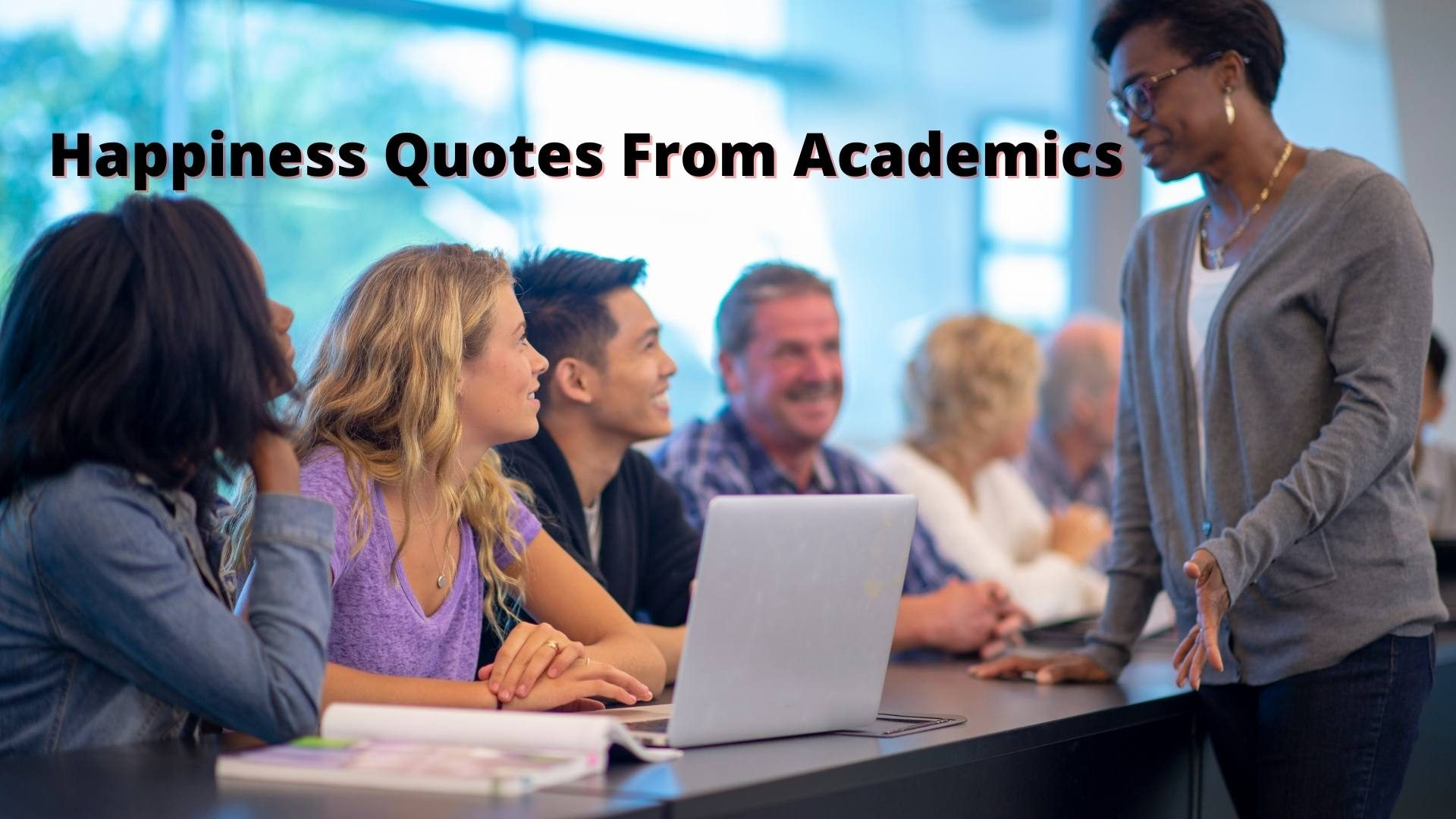 short happiness quotes from academics