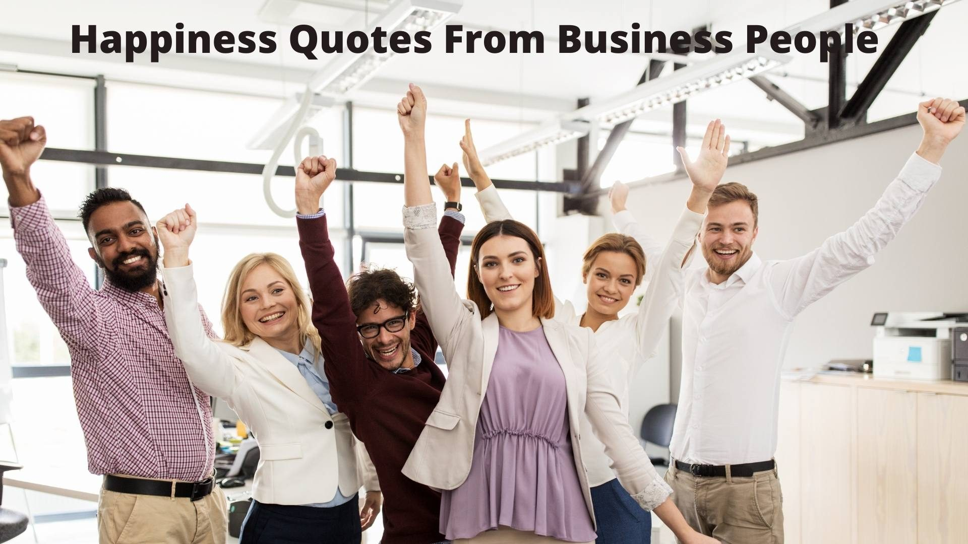 short happiness quotes from business people