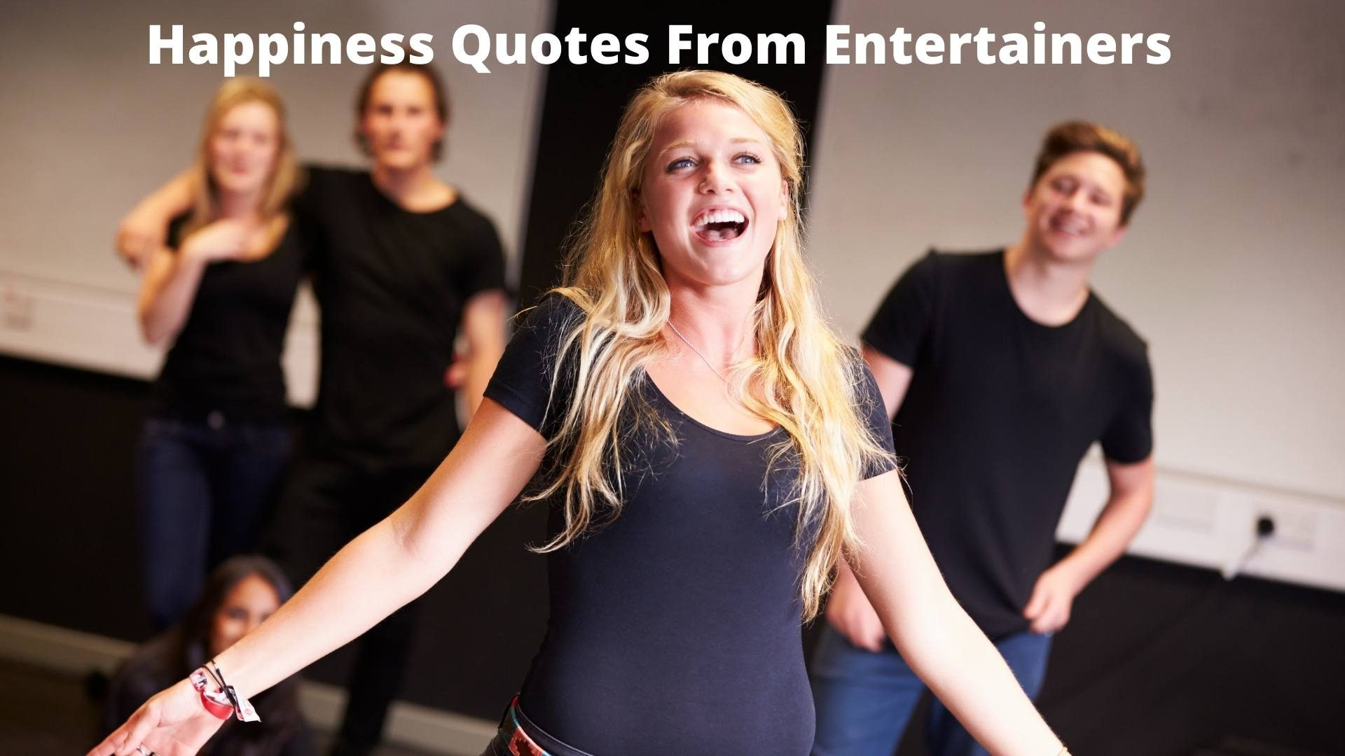 short happiness quotes from entertainers