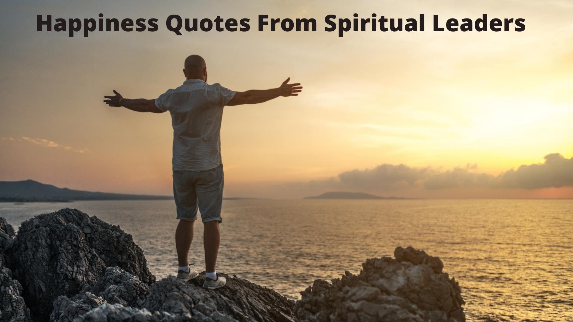short happiness quotes from spiritual leaders