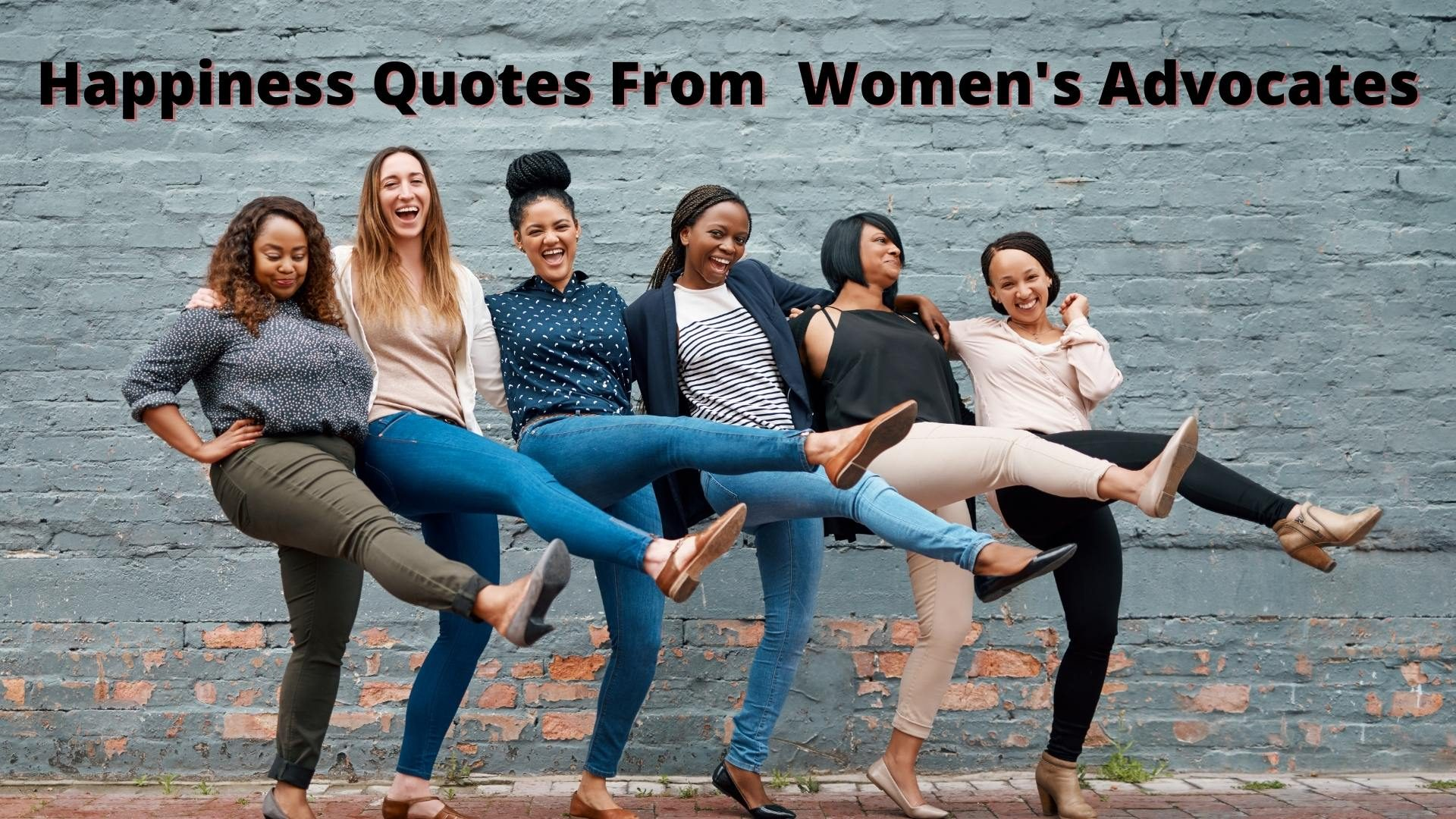 short happiness quotes from women's advocates